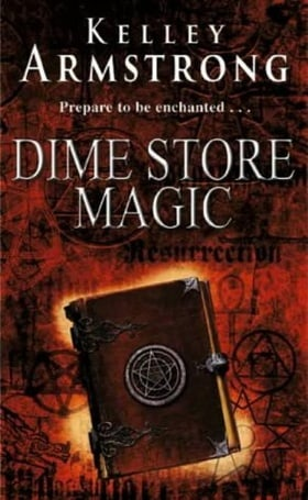 Dime Store Magic (Women of the Otherworld, Book 3)