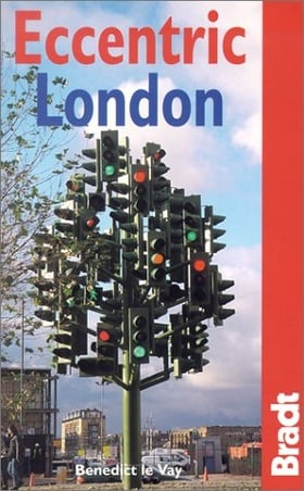 Eccentric London (Bradt Travel Guides)