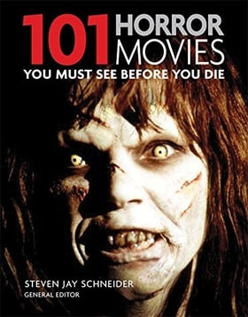 101 Horror Movies: You Must See Before You Die