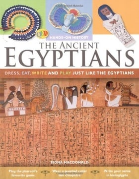 Hands-On History: The Ancient Egyptians (QED Hands-on History)