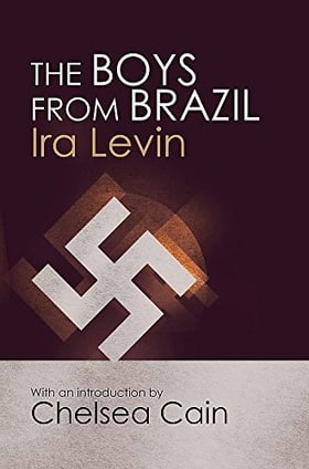 The Boys From Brazil: Introduction by Chelsea Cain