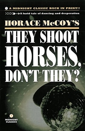 They Shoot Horses, Dont They?