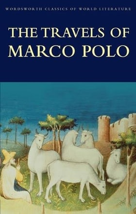 The Travels of Marco Polo (Wordsworth Classics of World Literature)