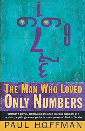 The Man Who Loved Only Numbers: Story of Paul Erdos and the Search for Mathematical Truth