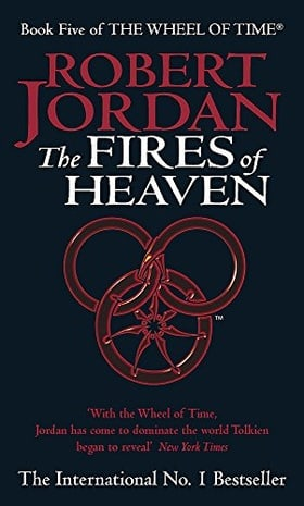 Fires Of Heaven: Wheel of Time Book 5