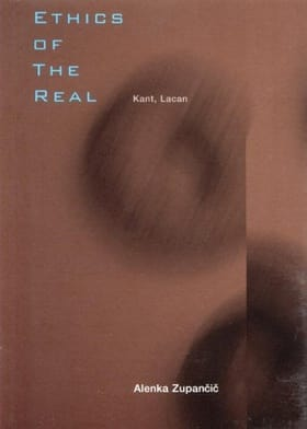 Ethics of the Real: Kant and Lacan (Wo Es War)