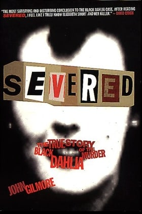 Severed: The True Story of the