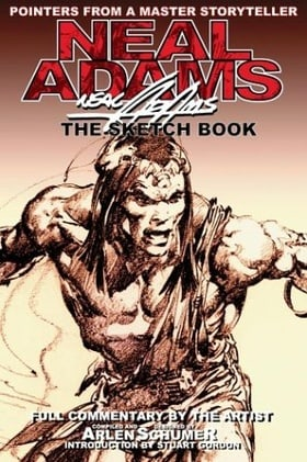 Neal Adams Sketch Book: Pointers from a Master Storyteller