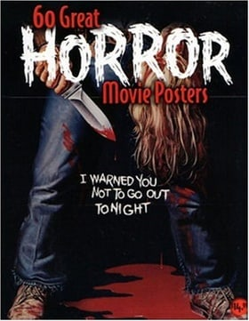 60 Great Horror Movie Posters: Illustrated History of Movies (Illustrated History of Movies Through Posters, Volume 19)