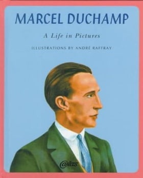 Marcel Duchamp: A Life in Pictures (Atlas Press)