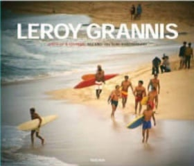 LeRoy Grannis, Birth of a Culture: '60s and '70s Surf Photography