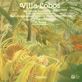 Villa-Lôbos: Works for Voice and Strings