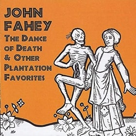 The Dance of Death and Other Plantation Favourites
