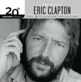 The Best of Eric Clapton: 20th Century Masters (Millennium Collection)