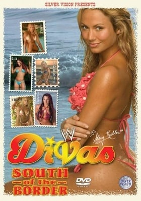 WWE - Divas South Of The Border [DVD]