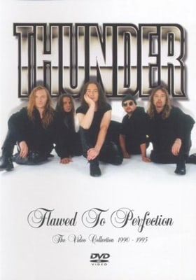 Thunder - Flawed To Perfection - The Video Collection 1990 To 1995 [DVD]