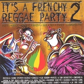 It'S A Frenchy Reggae Party /Vol.2
