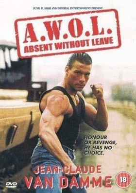 A.W.O.L Absent Without Leave (AWOL)