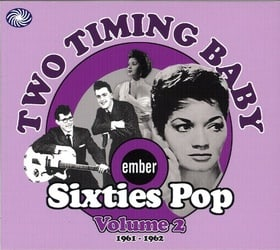 Two Timing Baby - Ember Sixties Pop Vol 2