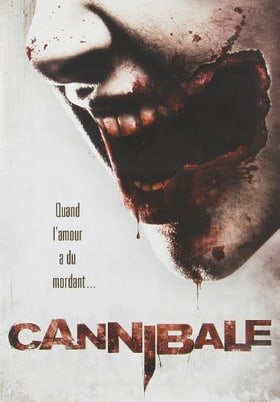 Cannibal / Cannibale (Version française)
