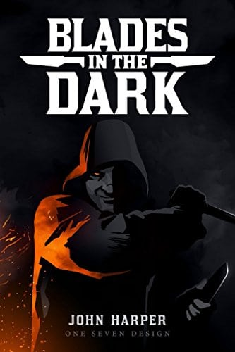 Blades In The Dark - Tabletop Roleplaying Game (Evil Hat Productions)