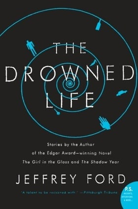 The Drowned Life (P.S.)