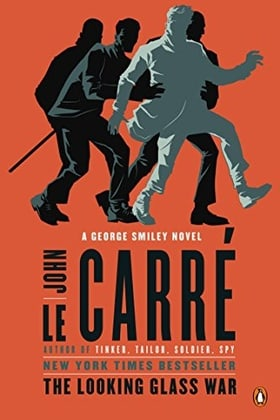 The Looking Glass War: A George Smiley Novel