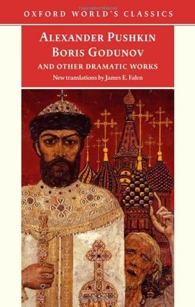 Boris Godunov and Other Dramatic Works (Oxford World's Classics)