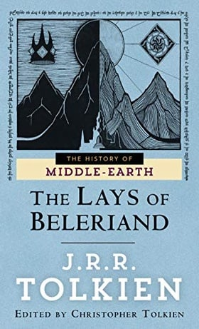 The Lays of Beleriand (The History of Middle-Earth, Vol. 3)