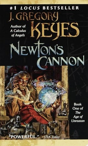 Newton's Cannon (The Age of Unreason, Book 1)
