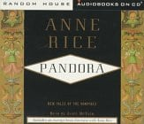 Pandora: New Tales of the Vampires (Anne Rice)