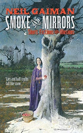 Smoke and Mirrors: Short Fictions and Illusions