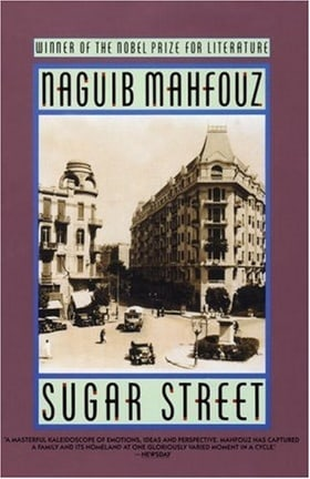 Sugar Street (The Cairo Trilogy, Vol. 3)