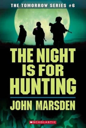 Night Is For Hunting (The Tomorrow Series, Book 6)