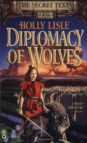Diplomacy of Wolves (The Secret Texts, Book 1)
