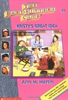 Kristy's Great Idea (The Baby-Sitter's Club #1)