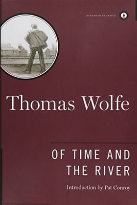 Of Time and the River: A Legend of Man's Hunger in His Youth (Scribner Classics)