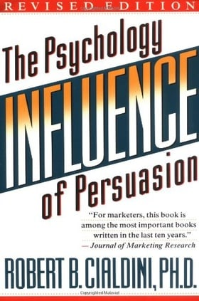 Influence: The Psychology of Persuasion (Revised edition)