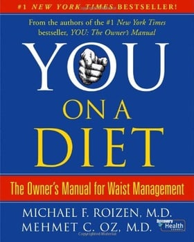 YOU—On a Diet: The Owner's Manual for Waist Management