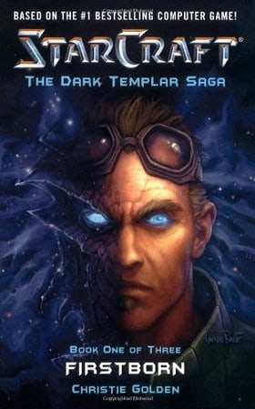 Firstborn (StarCraft: Dark Templar, Book 1) (Bk. 1)