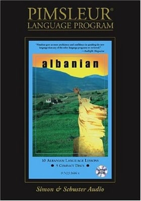 Albanian: Learn to Speak and Understand Albanian with Pimsleur Language Programs