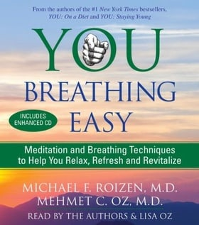 YOU—Breathing Easy: Meditation and Breathing Techniques to Relax, Refresh and Revitalize (Audio CD)