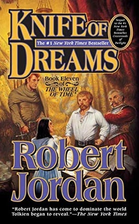 Knife of Dreams (The Wheel of Time, Book 11)