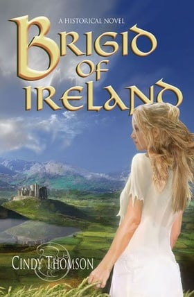Brigid of Ireland: A Historical Novel