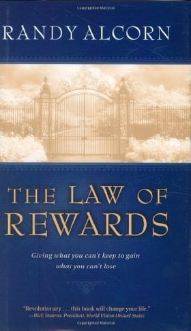 The Law of Rewards: Giving what you can't keep to gain what you can't lose.