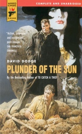 Plunder Of The Sun (Hard Case Crime)
