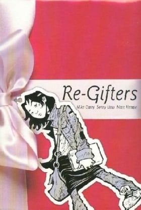 Re-Gifters (Minx Books)