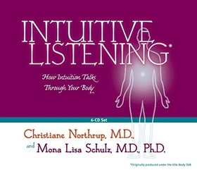 Intuitive Listening: How Intuition Talks Through Your Body (Audio CD)