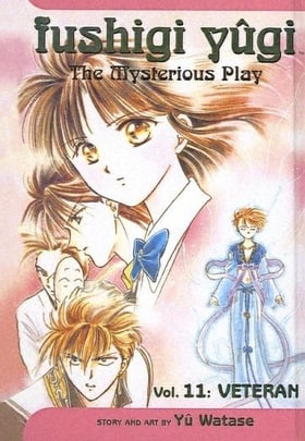 Fushigi Yugi, Volume 11: Veteran (Fushigi Yugi: The Mysterious Play (Pb))