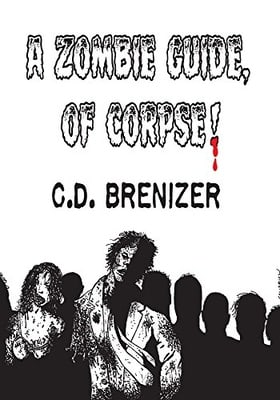 A Zombie Guide, of Corpse!